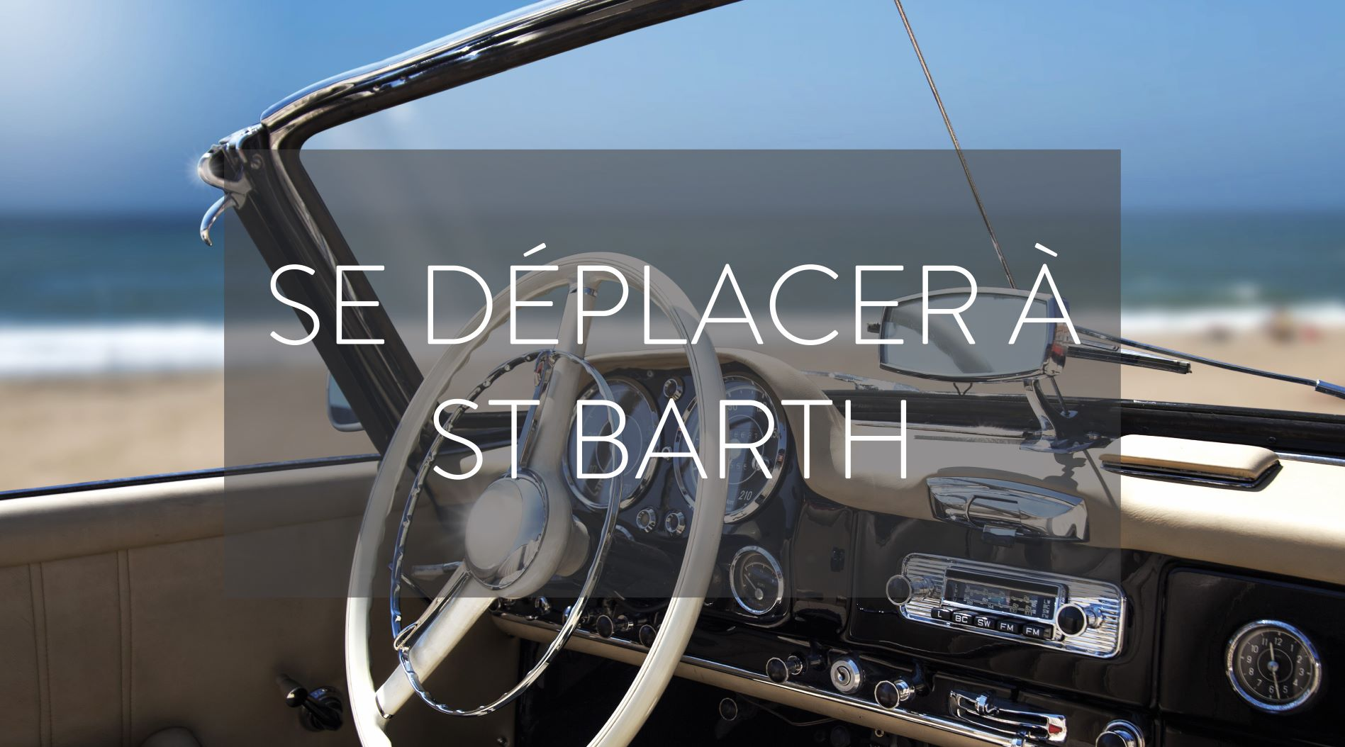LOCATION VEHICULE ST BARTH